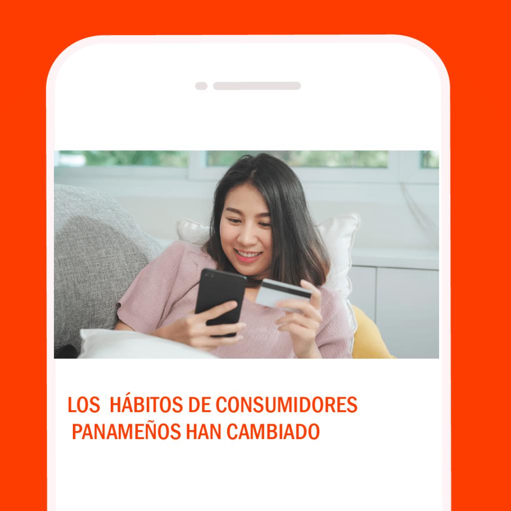 Los hábitos del consumidor de servicios en Panamá ha cambiado