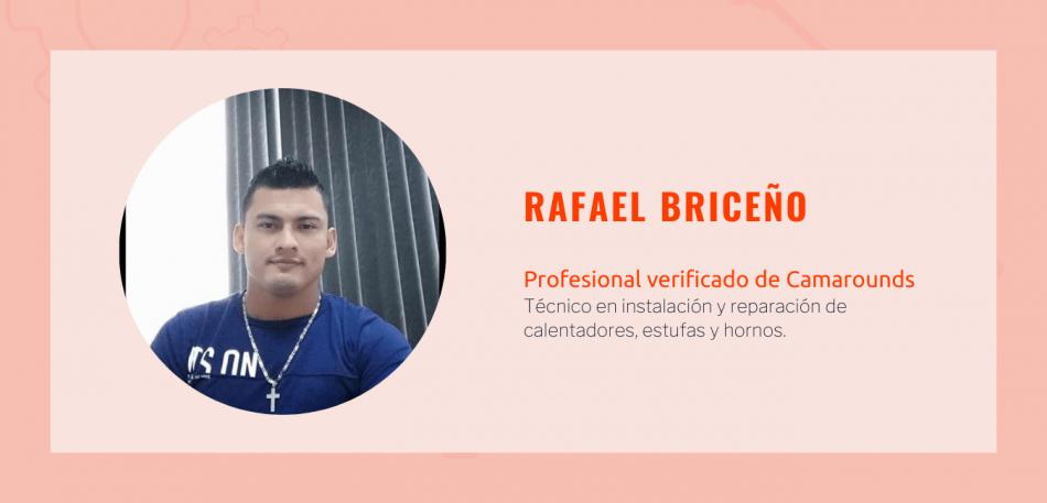 Rafael Briceño, profesional verificado de camarounds y técnio en instalación y reparación de calentadores estufas y hornos